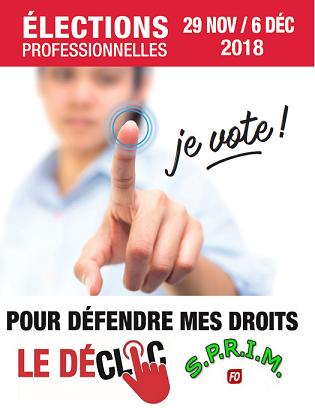 Elections du 29/11 au 06/12/2018 Je Vote SPRIM-FO